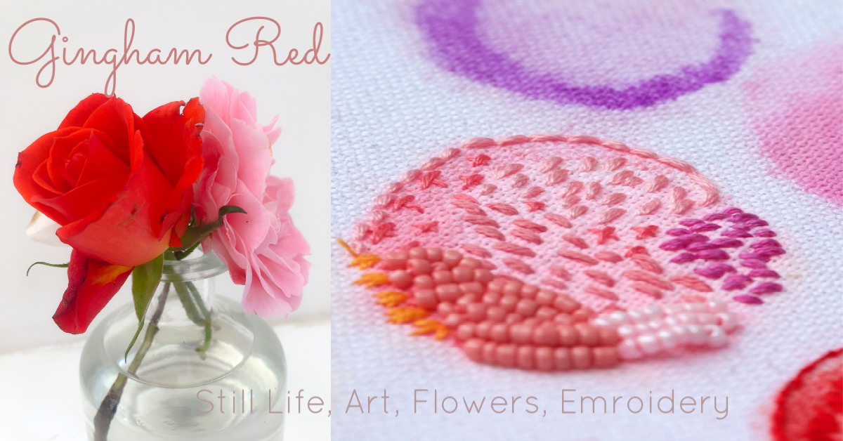 -                                                              Still Life   –   Art  –   Flowers  –   Embroidery